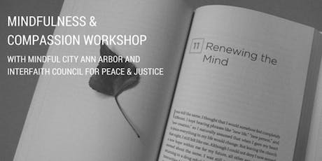 Mindfulness and Compassion Workshop tickets