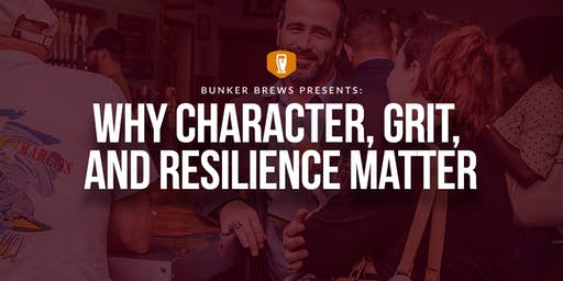 Bunker Brews Clarksville: Why Character, Grit, and Resilience Matter