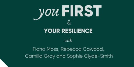 You First & Your Resilience tickets