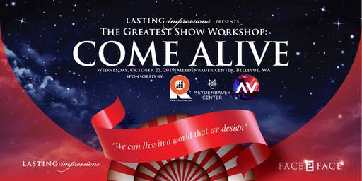 The Greatest Show Workshop: Come Alive