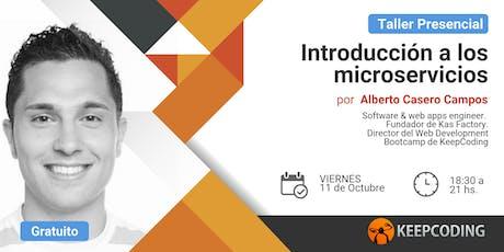 Taller presencial: Introducción a la arquitectura de microservicios entradas