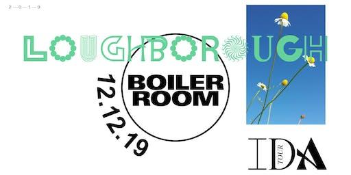 Boiler Room Loughborough IDA Tour + Many More