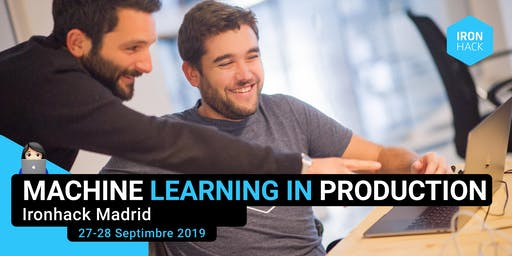 Machine Learning in production Madrid