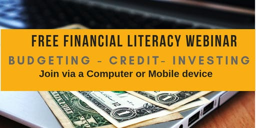 FREE FINANCIAL LITERACY CLASS! Budgeting -Credit -Investing