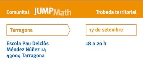 Trobada Territorial JUMP Math a Tarragona tickets