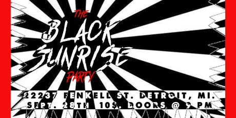 The Black Sunrise Party tickets
