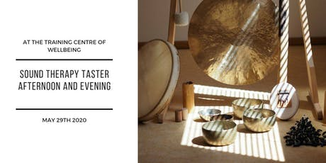 Sound Therapy taster afternoon and evening - FREE to attend tickets