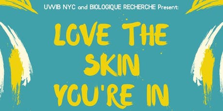 UWIB NYC Presents: Love the Skin You're In with Biologique Recherche tickets