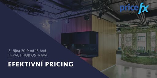 Efektivní pricing - Pricefx Meetup 2