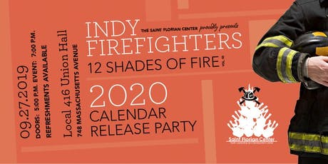 2020 Indy Firefighter Calendar Release Party: 12 Shades of Fire Vol. 3 tickets