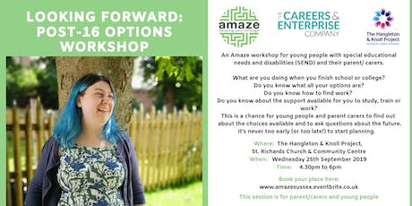 Looking Forward: Post-16 options workshop with Amaze tickets