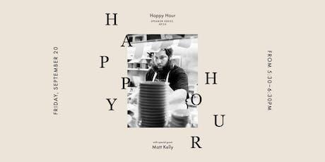 Happy Hour at Vert & Vogue with Matt Kelly tickets