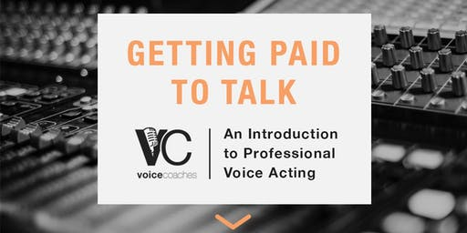 Columbus - Getting Paid to Talk, An Intro to Professional Voice Overs