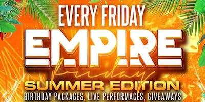 Empire Fridays - Summer Edition