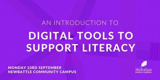 Introduction to Digital Tools to Support Literacy