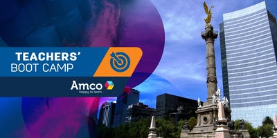 Amco Teachers' Boot Camp | Sede CDMX Centro