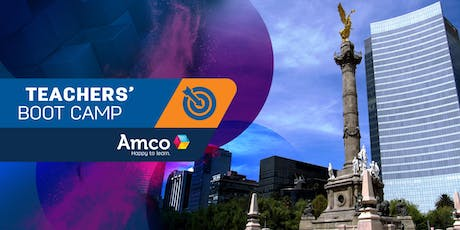 Amco Teachers' Boot Camp | Sede CDMX Centro boletos