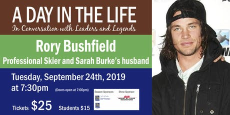 A Day in the Life with Rory Bushfield tickets
