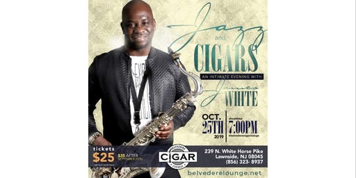 Jazz and Cigars w/ James White