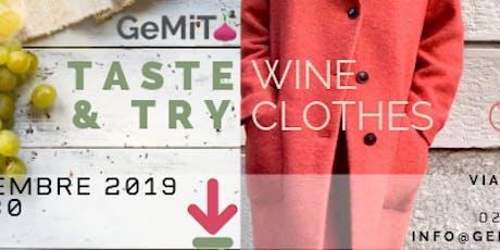 Taste & Try:  per degustare i vini  di GeMiTo e pr tickets