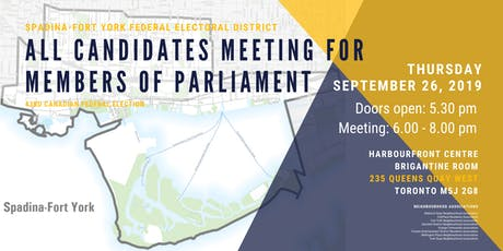 All Candidates Meeting for Members of Parliament - Spadina / Fort York tickets