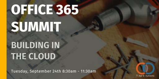 Office 365 Summit: Building in the Cloud