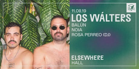 Los Wálters @ Elsewhere (Hall) tickets