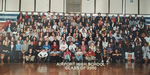 Airport High School c/o 2000 20 Year Reunion