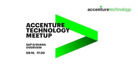 SAP - S/4hana Overview - Accenture Technology Meetup tickets