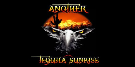 Another Tequila Sunrise tickets