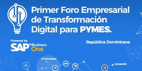 Primer Foro Empresarial De Transformación Digital para PyMES entradas