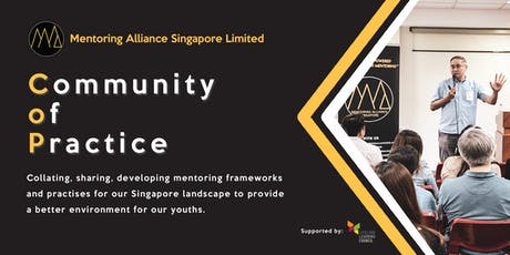 Community of Practice (COP) by Mentoring Alliance Singapore Limited tickets