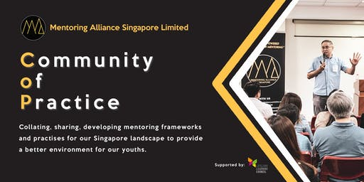 Community of Practice (COP) by Mentoring Alliance Singapore Limited