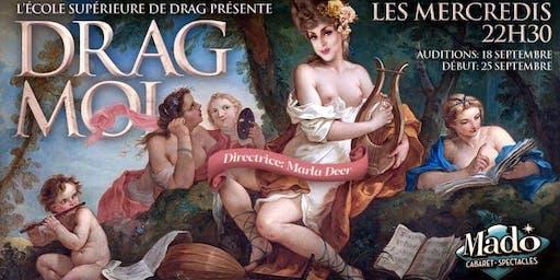Drag Moi! Les auditions