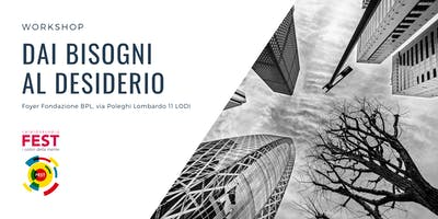 Workshop - Dai bisogni al desiderio