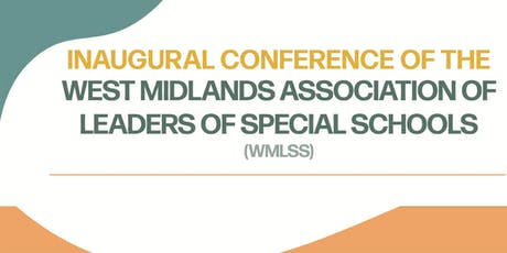 INAUGURAL CONFERENCE OF THE WEST MIDLANDS ASSOCIATION OF LEADERS OF SPECIAL tickets