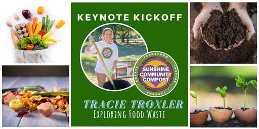 Keynote Kickoff: Exploring Food Waste with Tracie Troxler
