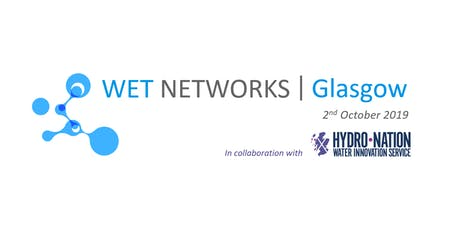 Wet Networks - Glasgow | Future-proofing our Water Assets tickets