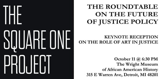 The Square One Project: Special Reception on the Role of Art in Justice and Healing