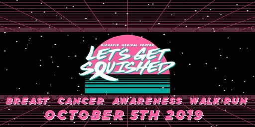 """""""Let's Get Squished"""" Breast Cancer Awareness 5K Walk/Run"""