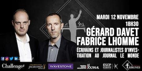 Tribunes reçoit Gérard Davet et Fabrice Lhomme tickets