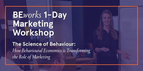 Behavioural Economics Marketing Workshop by BEworks - Toronto tickets