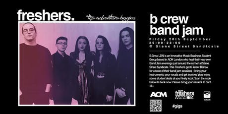 ACM London Freshers Presents: B.Crew Band Jam! tickets
