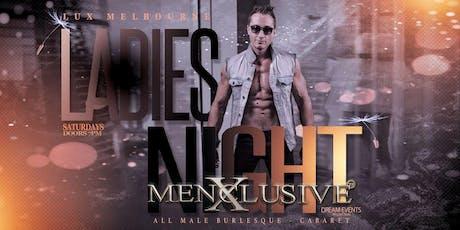 Ladies Night Melbourne - Menxclusive 7 MAR tickets