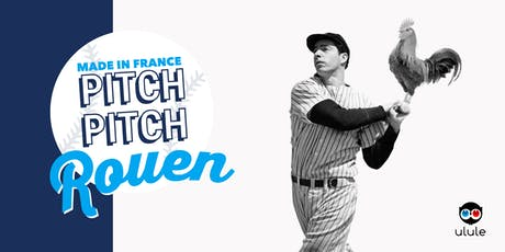 Pitch Pitch Made in France - Rouen billets