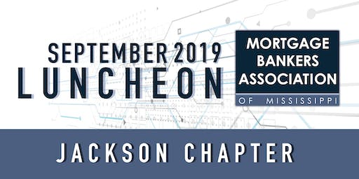 Mortgage Bankers Association of Mississippi - Luncheon September 19th