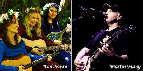 Martin Furey &  Avon Faire w/Cait O'Riordan, Dawn Daniels tickets