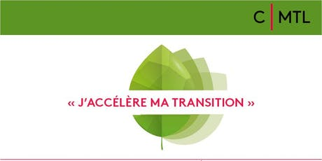 J'ACCÉLÈRE MA TRANSITION  |  Une initiative en Transition écologique tickets