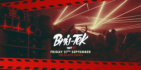 Bris-Tek 27 ft Emperor b2b Prolix, AC13, Super Sharp Recordings tickets