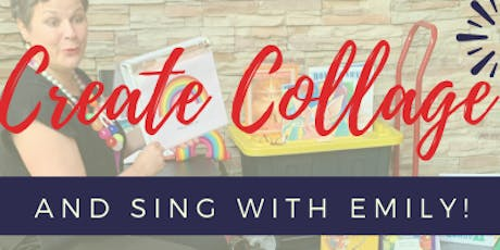Create Collage and Sing with Emily tickets